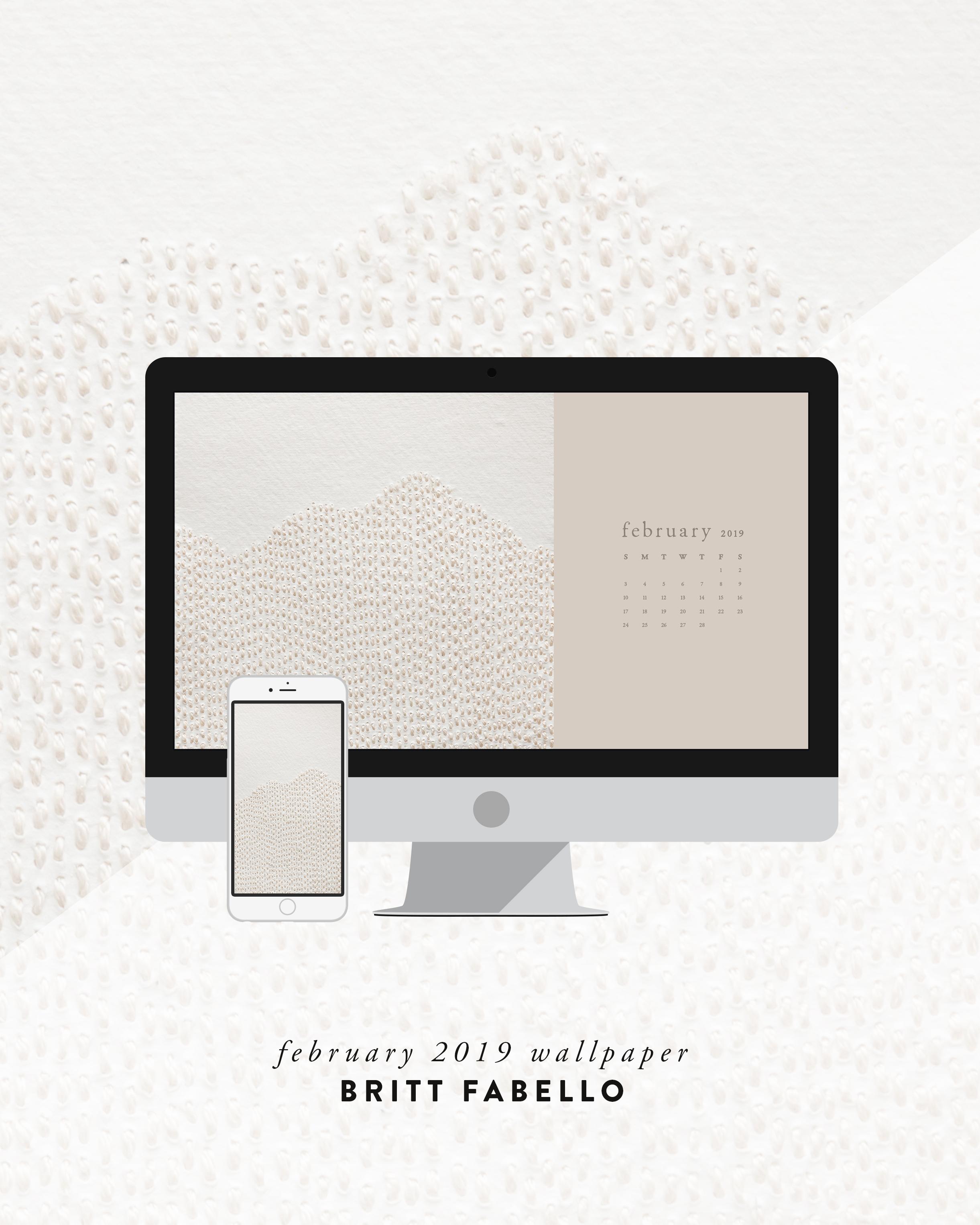 Wallpaper: February 2019 Calendar & Artwork | Phone & Computer | Britt Fabello