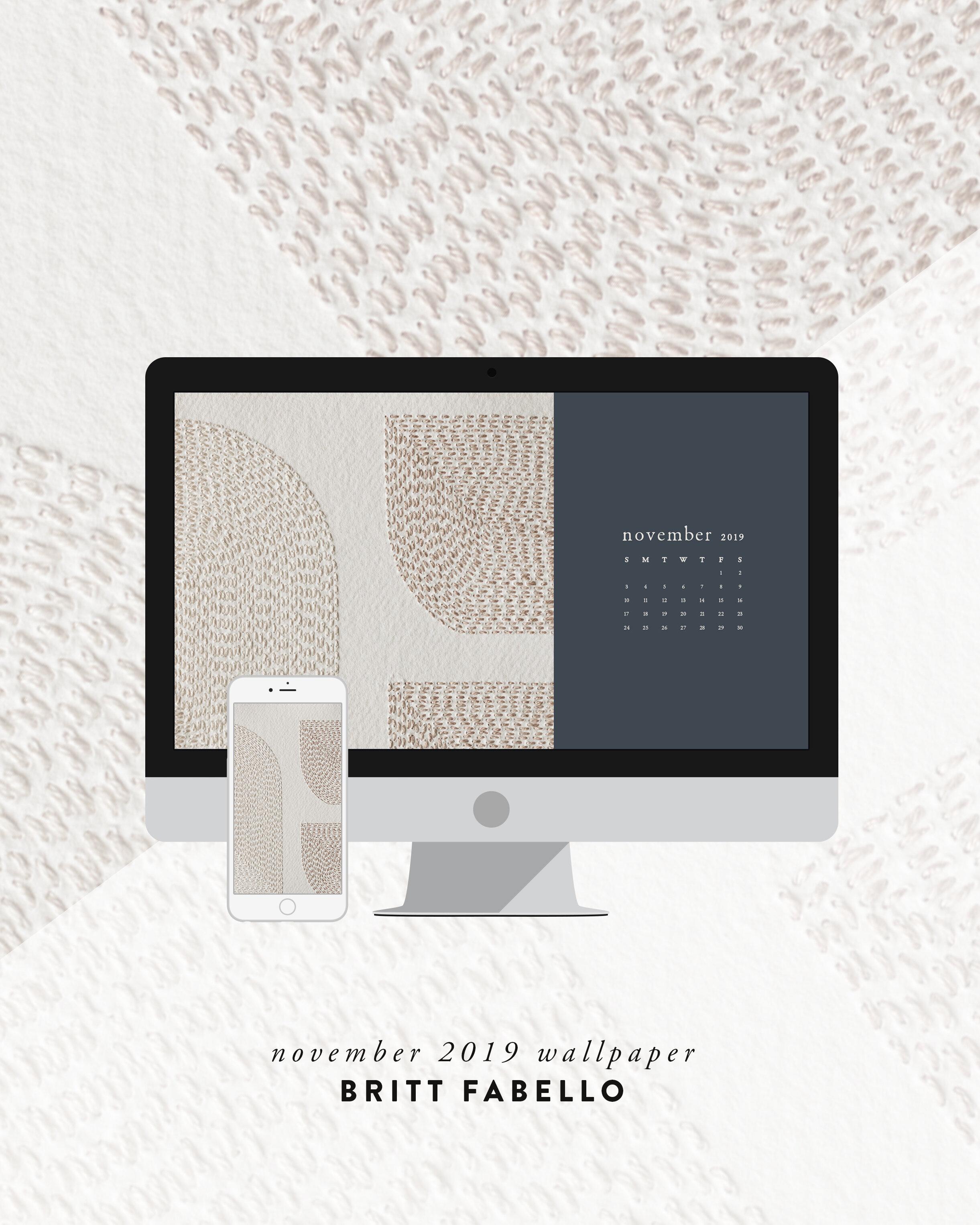 Wallpaper: November 2019 Calendar & Artwork | Computer & Phone | Britt Fabello