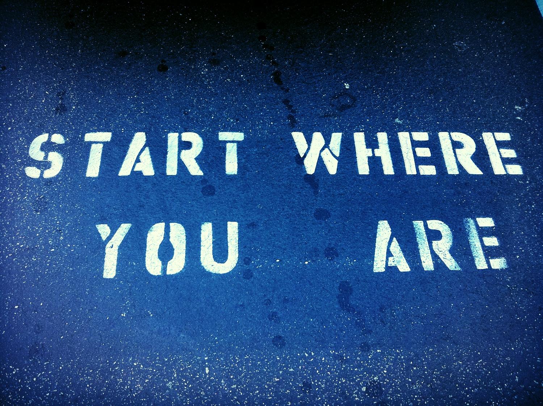 startwhereyouare.jpg