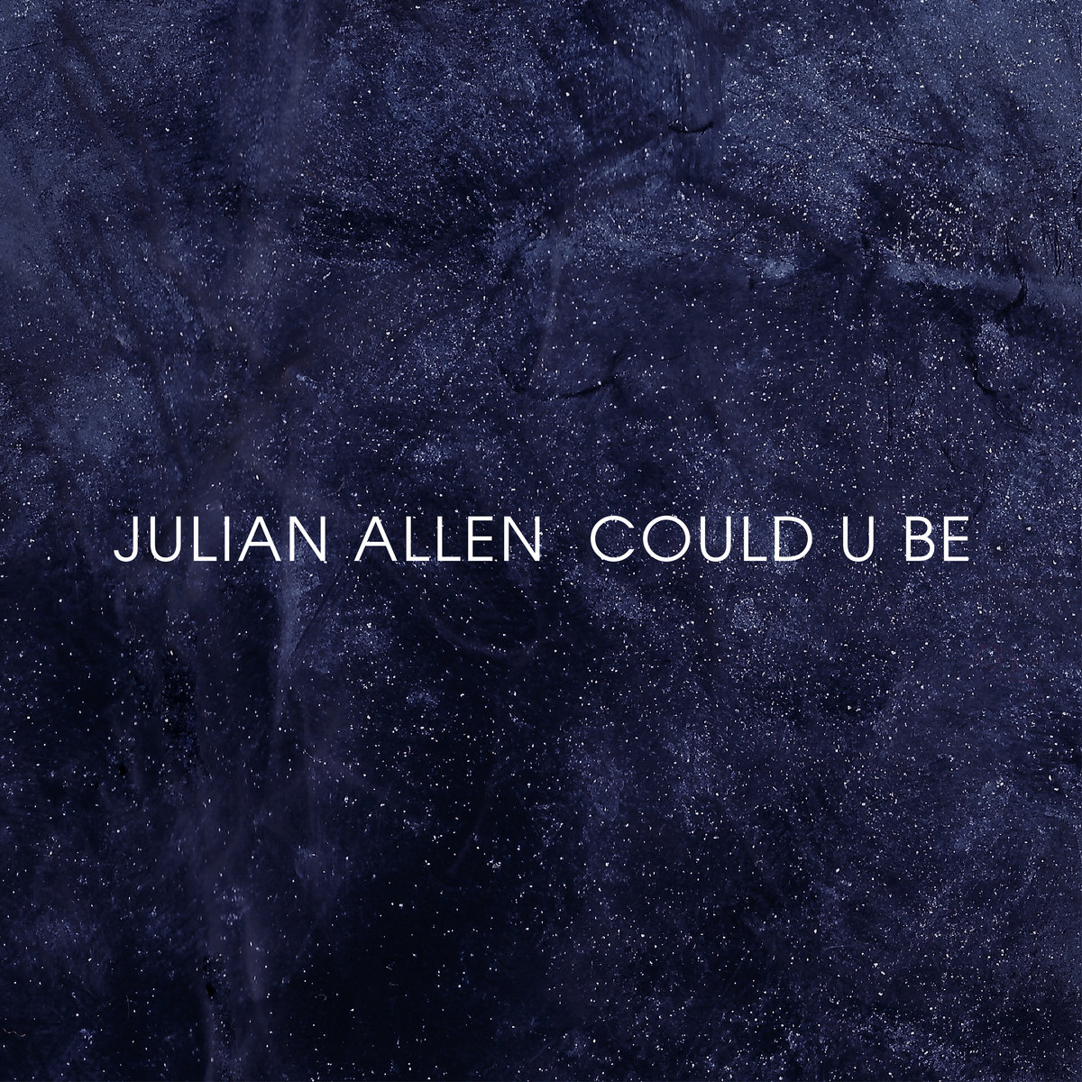 Julian Allen Could U Be.jpg