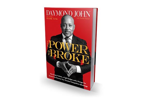 The Power Of Broke By: Daymond John