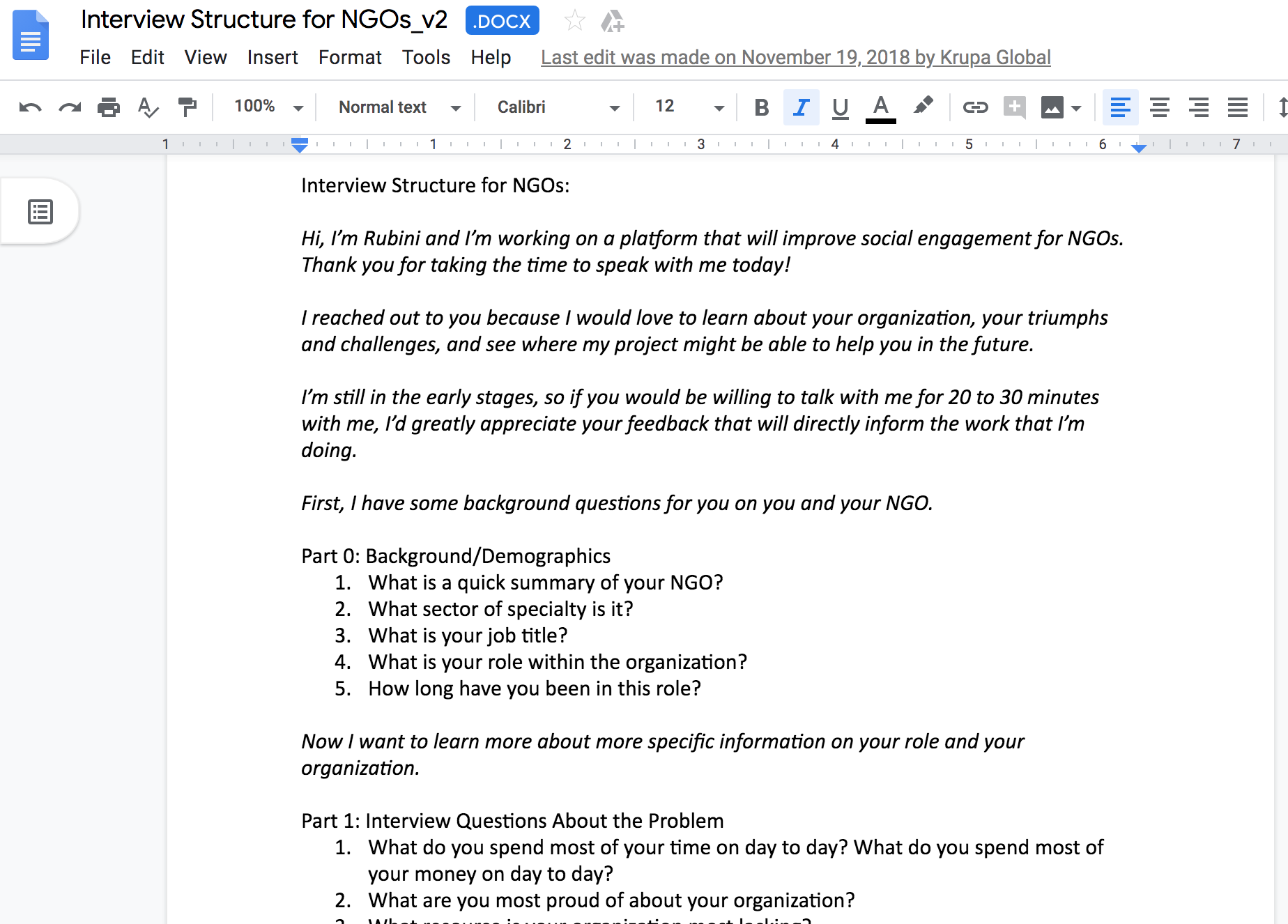 Discussion guide  I created the research guide, tailored to Krupa for moderated sessions with NGOs to be led by the founder.