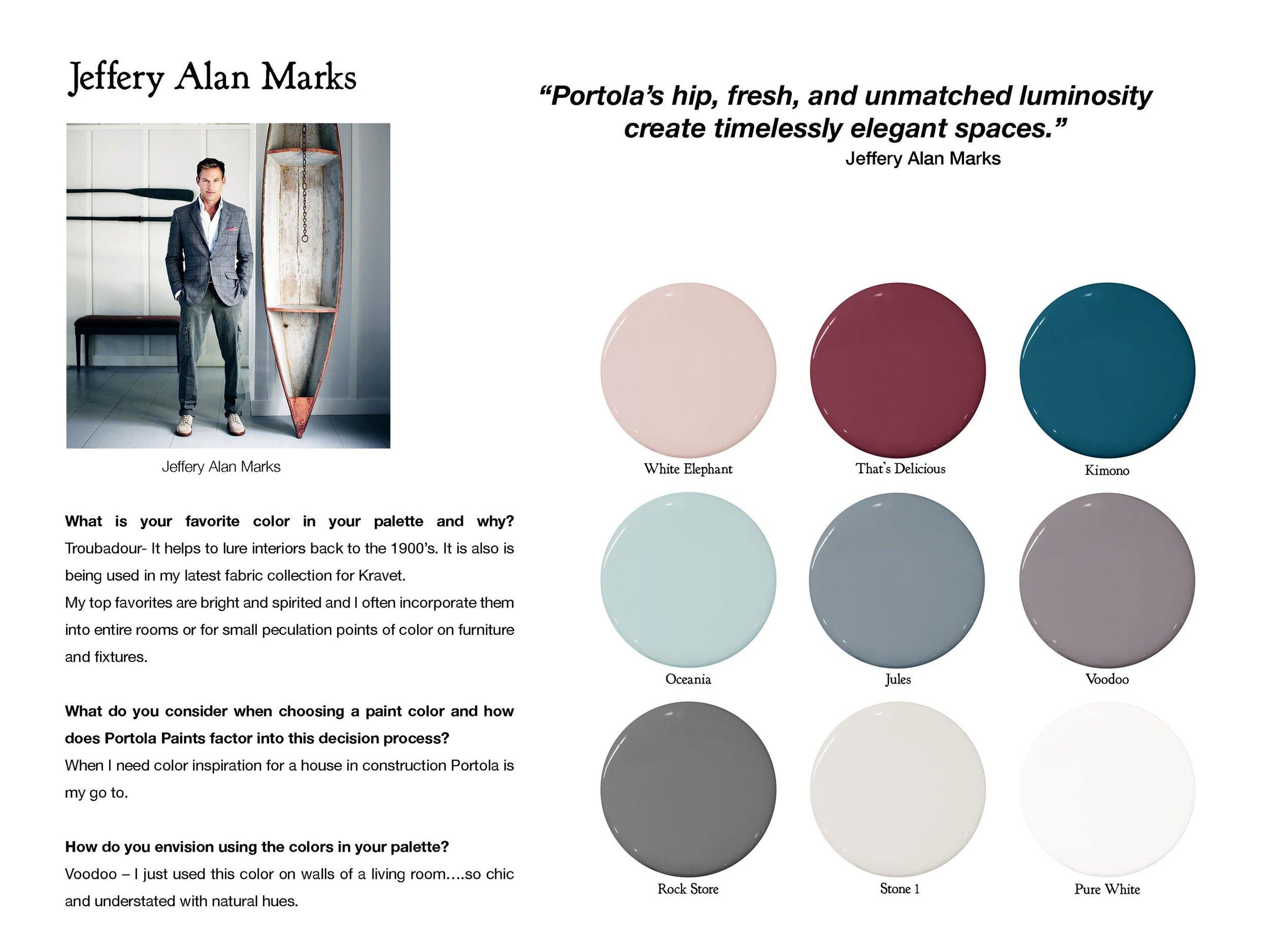 Follow Jeffrey Alan Marks:  jam-design.com ,  instagram.com/jeffreymarksinc   Color Picks:  White Elephant ,  That's Delicious ,  Kimono ,  Oceania ,  Jules ,  Voodoo ,  Rock Store ,  Stone 1 ,  Pure White
