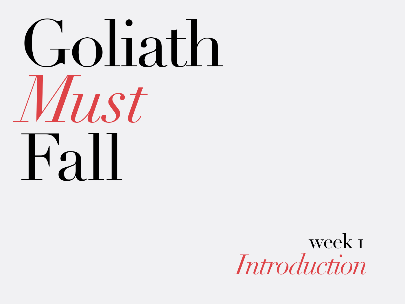 Goliath Must Fall Week 1.jpg