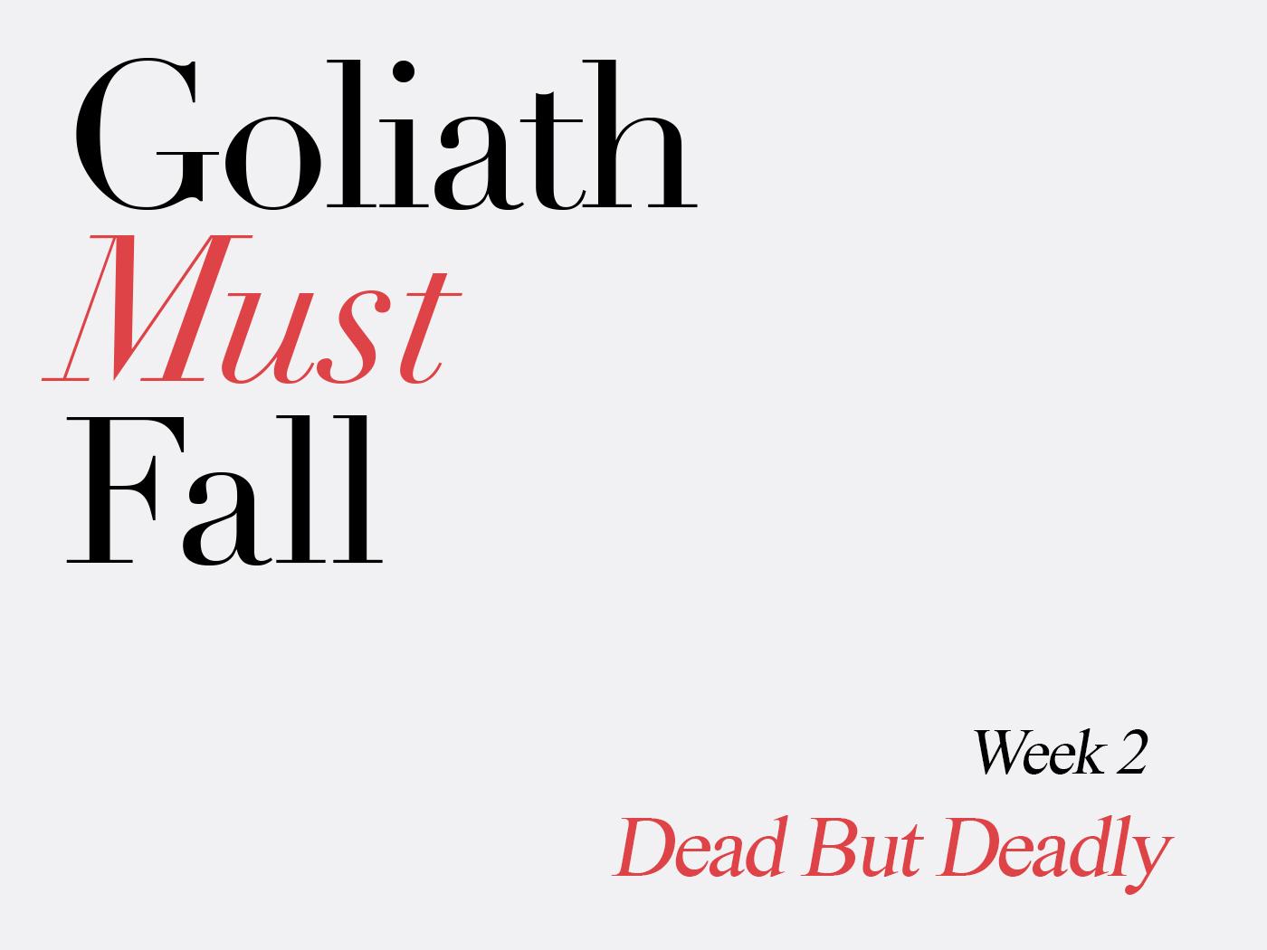 Goliath Must Fall Week 02.jpg