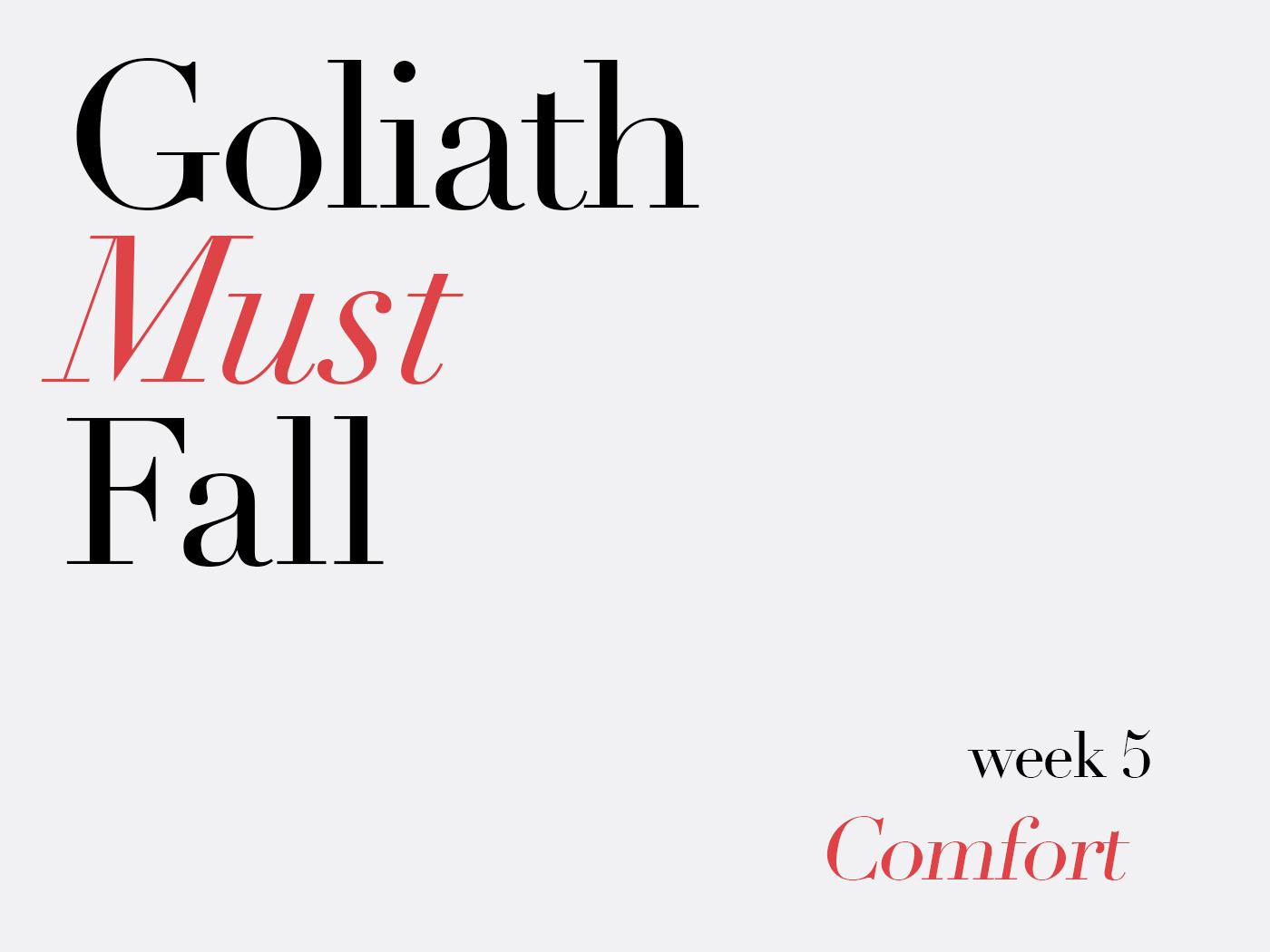 Goliath Must Fall Week 05.jpg