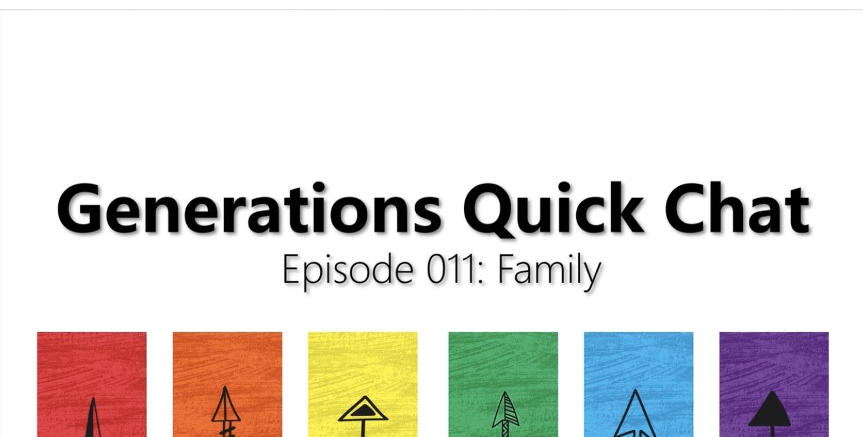 Episode 011: Family -