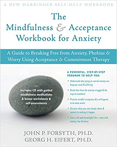 The Mindfulness and Acceptance Workbook for Anxiety.jpg