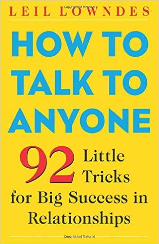 Leil Lowndes, How to talk to anyone, Erica Castner,