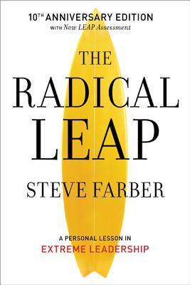 Steve Farber, The Radical LEAP, Erica Castner