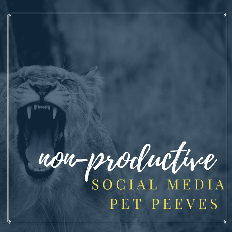 Blog- non productive social media pet peeves.png
