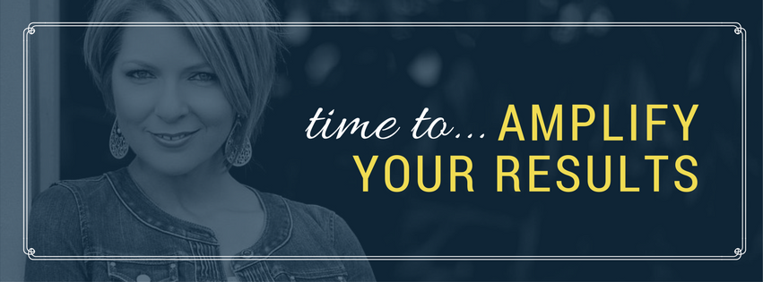 Erica Castner Time to Amplify Your Results.png