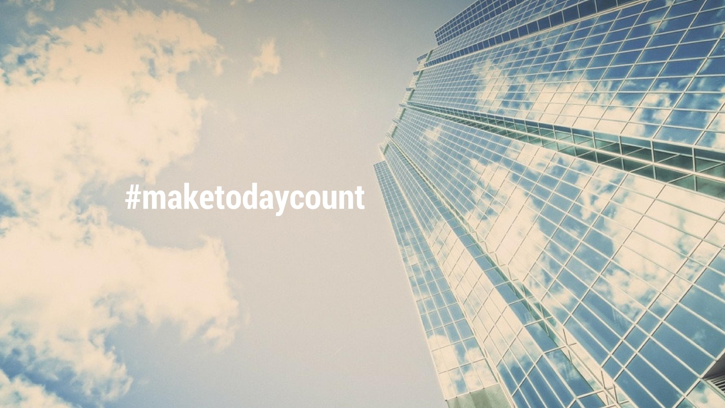 #maketodaycount.png