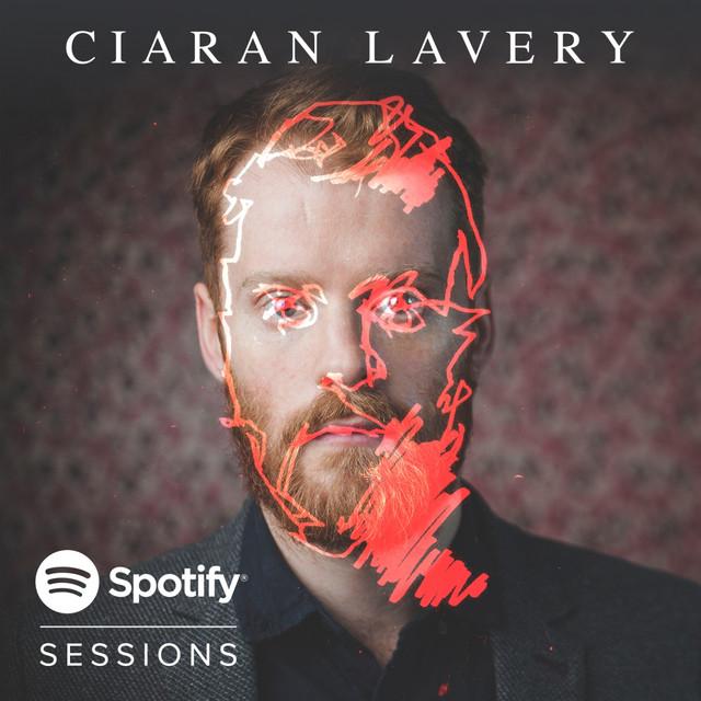 Ciaran Lavery | Spotify Sessions