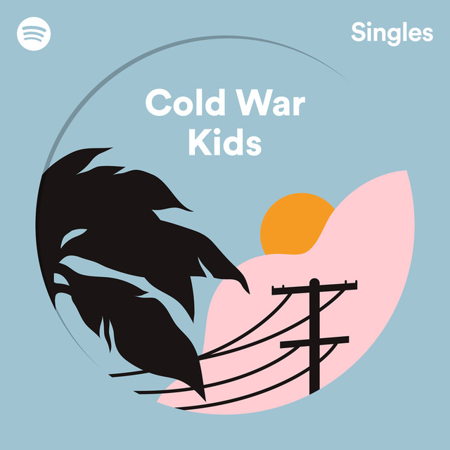 Cold War Kids-Can We Hang On | Spotify