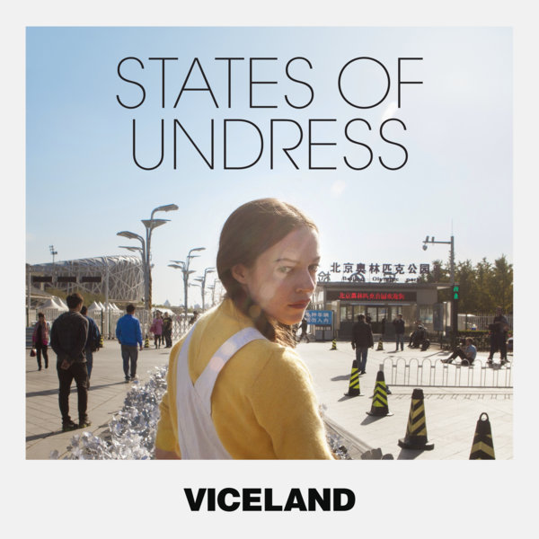 States of Undress | Viceland