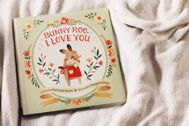 Bunny Roo I Love You by Melissa Marr and Teagan White