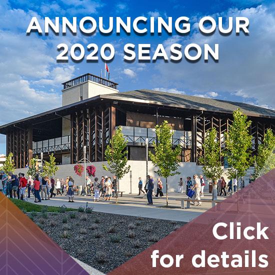 Announcing Our 2020 Season