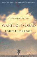 """Waking the Dead will help us all find the life Christ promised.Jesus said, """"I have come that they may have life, and have it to the full."""" That's the offer of Christianity, from God himself."""