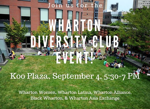 This is happening tomorrow and some of Wharton's most influential clubs will be there to mix, mingle, and welcome us back to Penn! #diversity #wharton