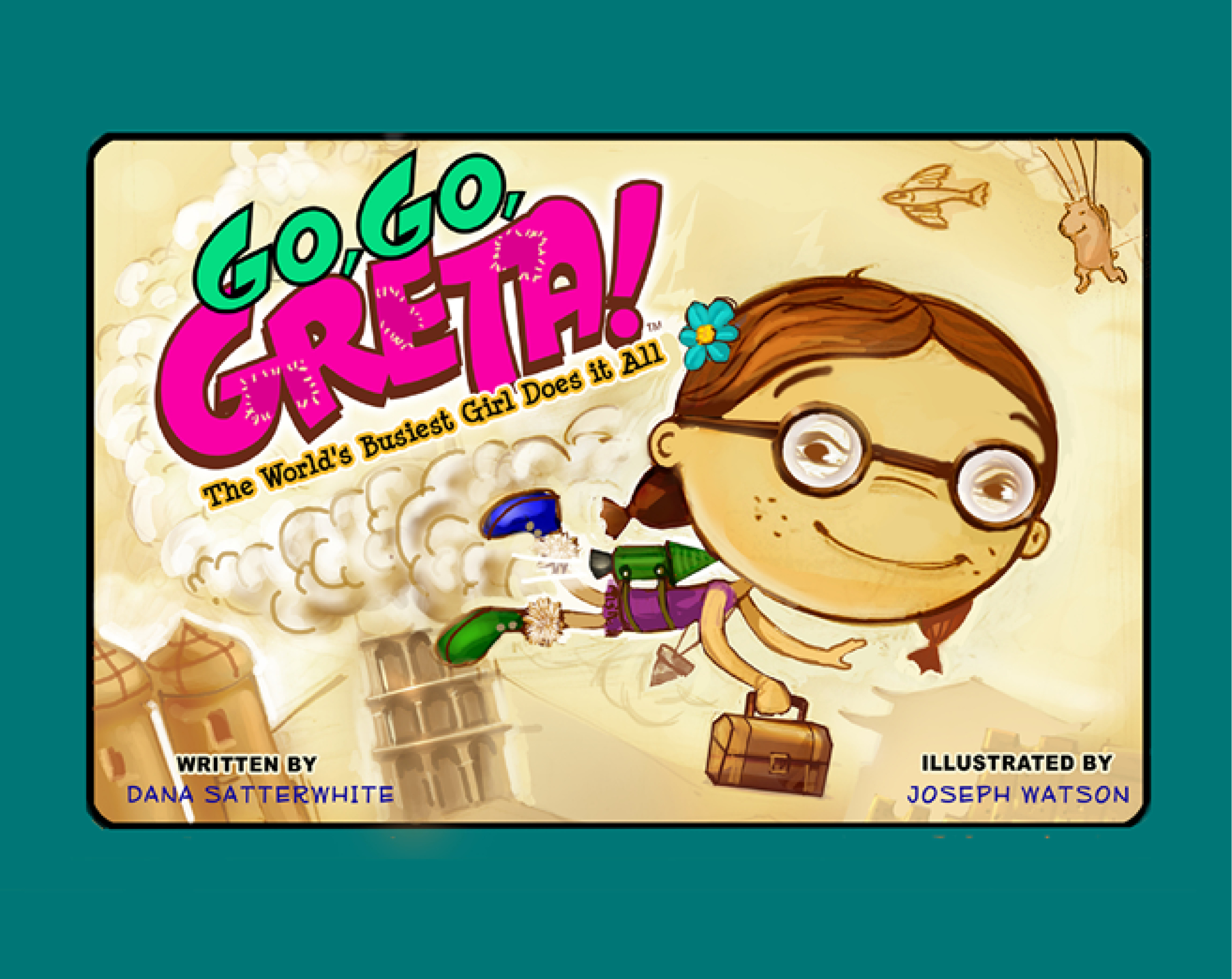 Go, Go, Greta™: The World's Busiest Girl Does It All.™