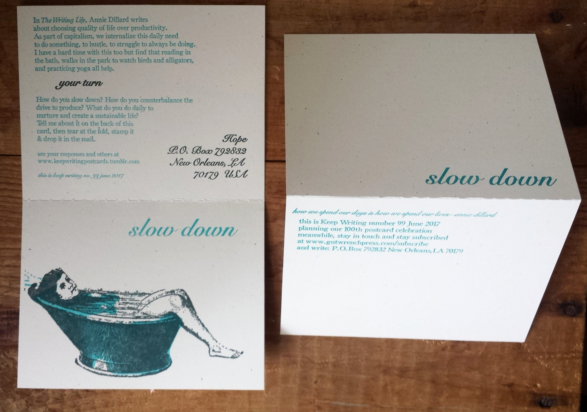Keep Writing number 99, June 2017, two color letterpress print asking  :How do you slow down?