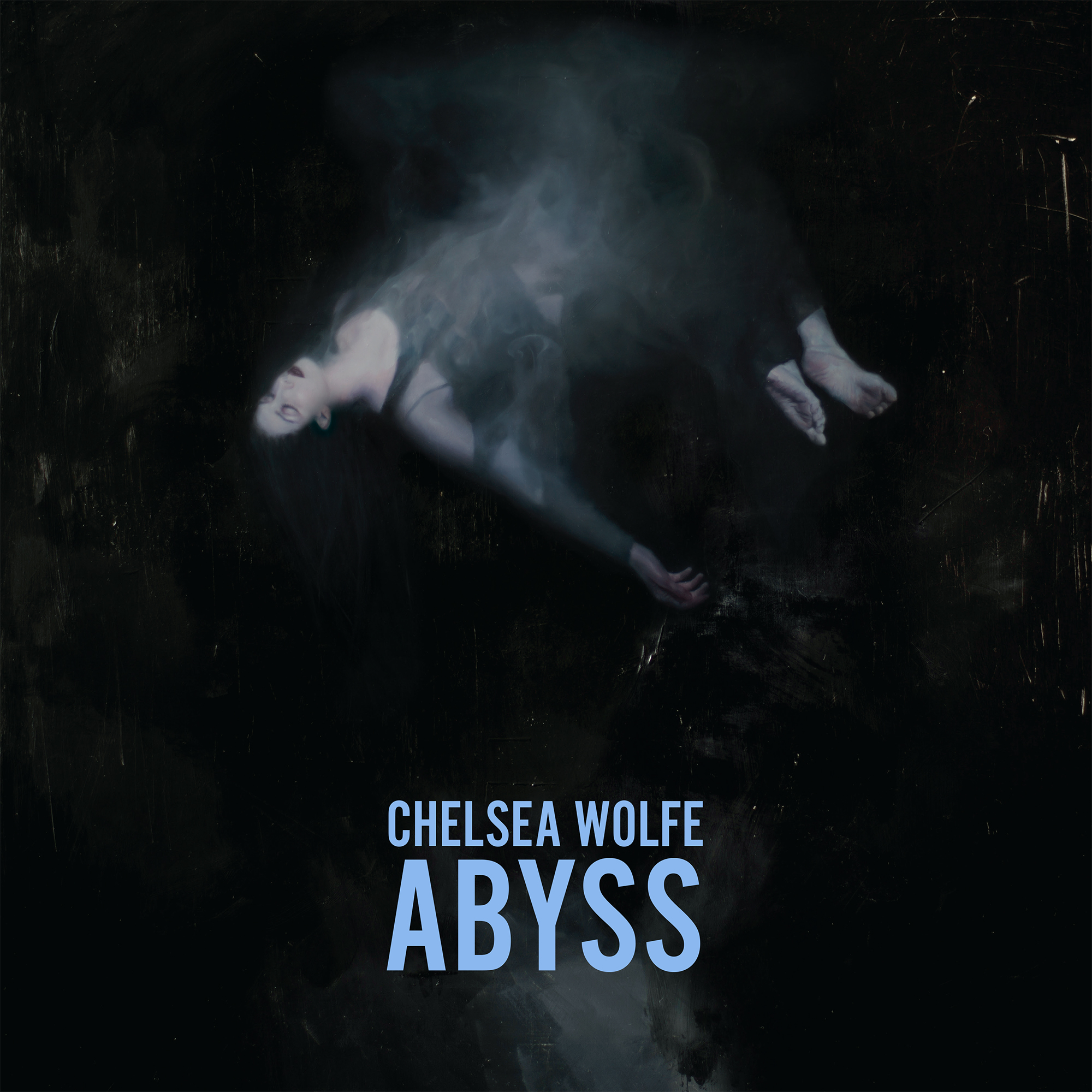 #6 - Chelsea Wolfe - Abyss