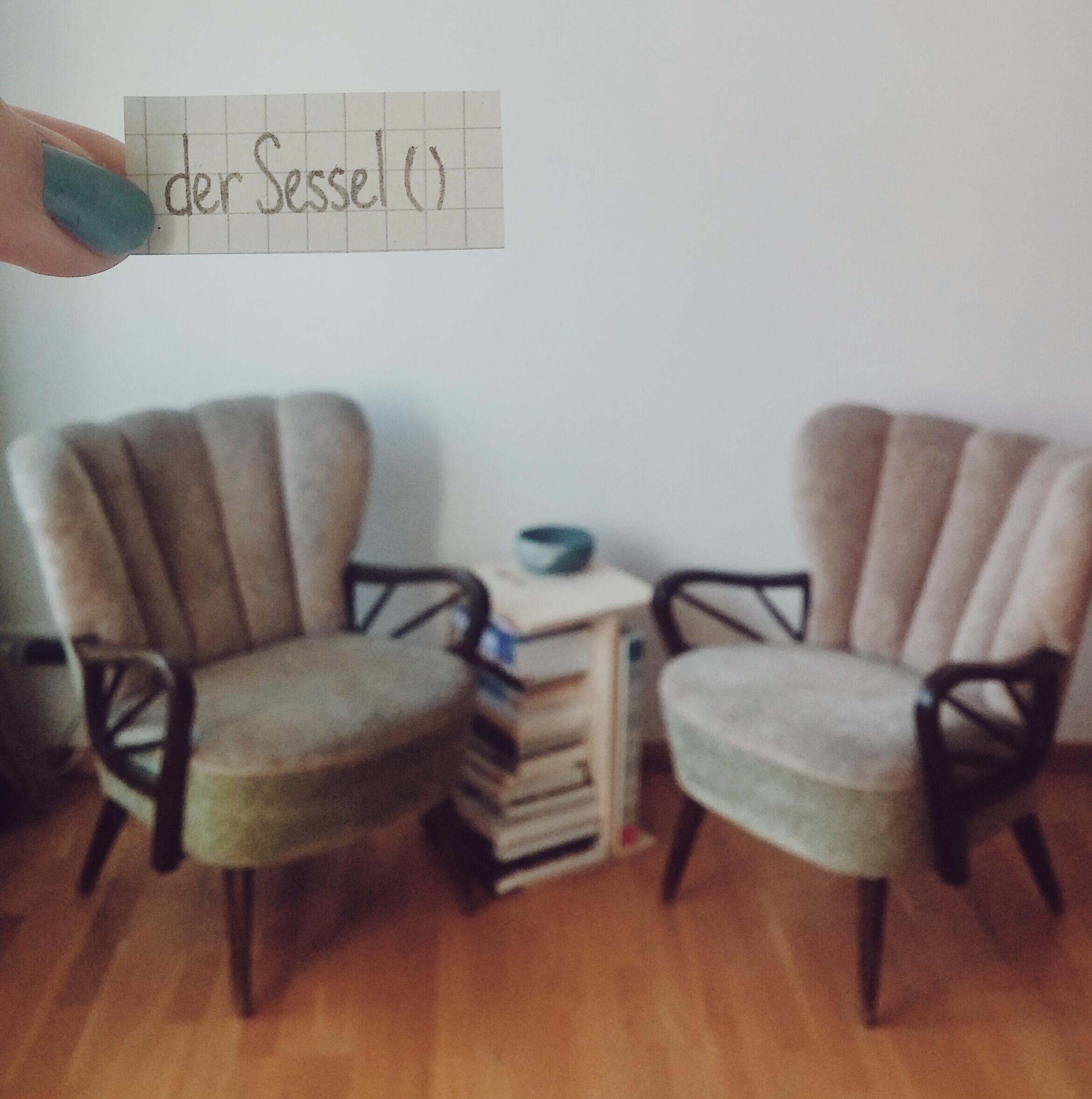 der Sessel — Days of Deutsch