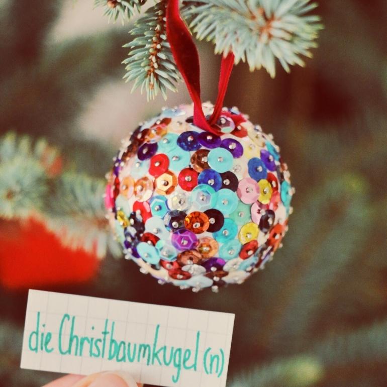 die Christbaumkugel