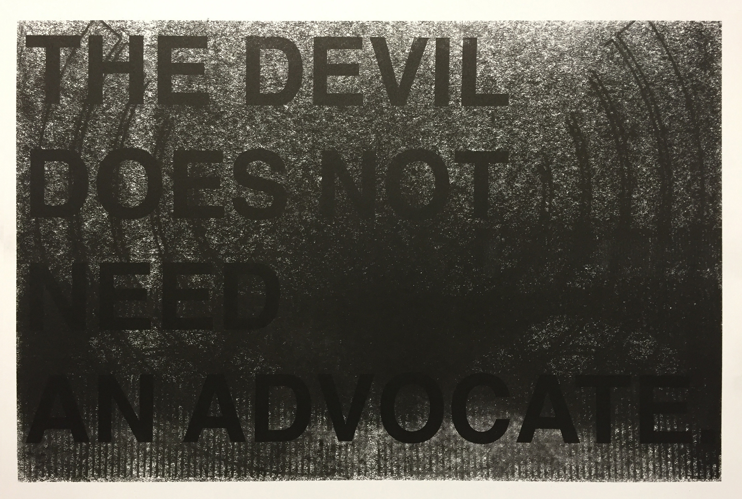 The devil does not need an advocate