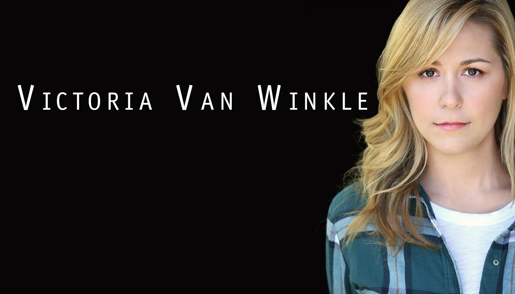 EVENT 3: VICTORIA VAN WINKLE
