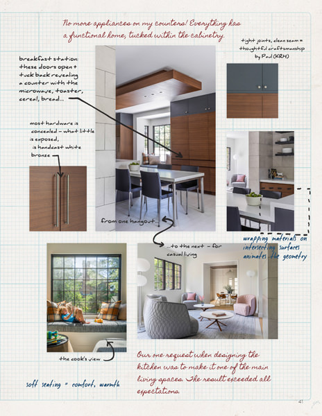 We love how this sketchbook style weaves the handwritten comments with the photo images, bringing in the voices of the designers, clients, and the maker. It's a wonderful way to express collaboration and share some of the ideas that made these gathering spaces.