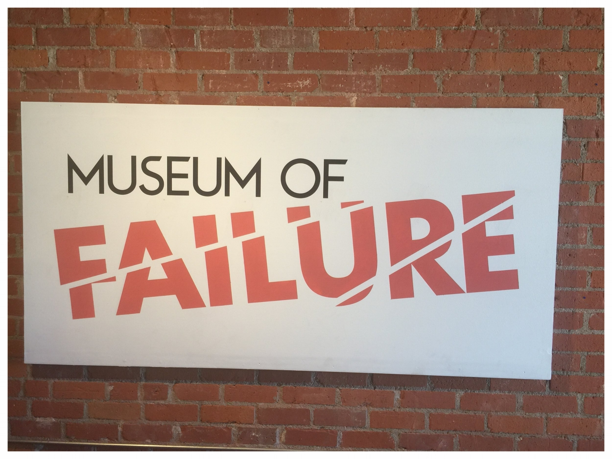 Museum of Failure, Downtown LA