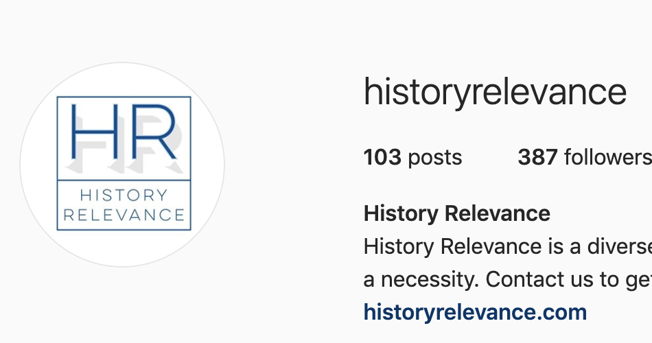 History Relevance Campaign - Social Media creation and management