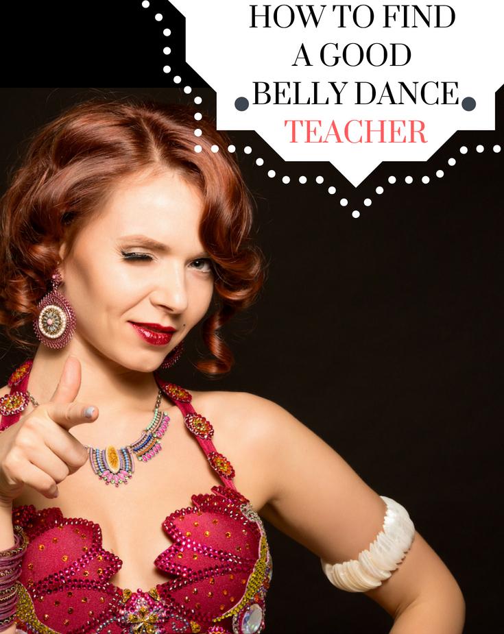 how to find a good belly dance teacher