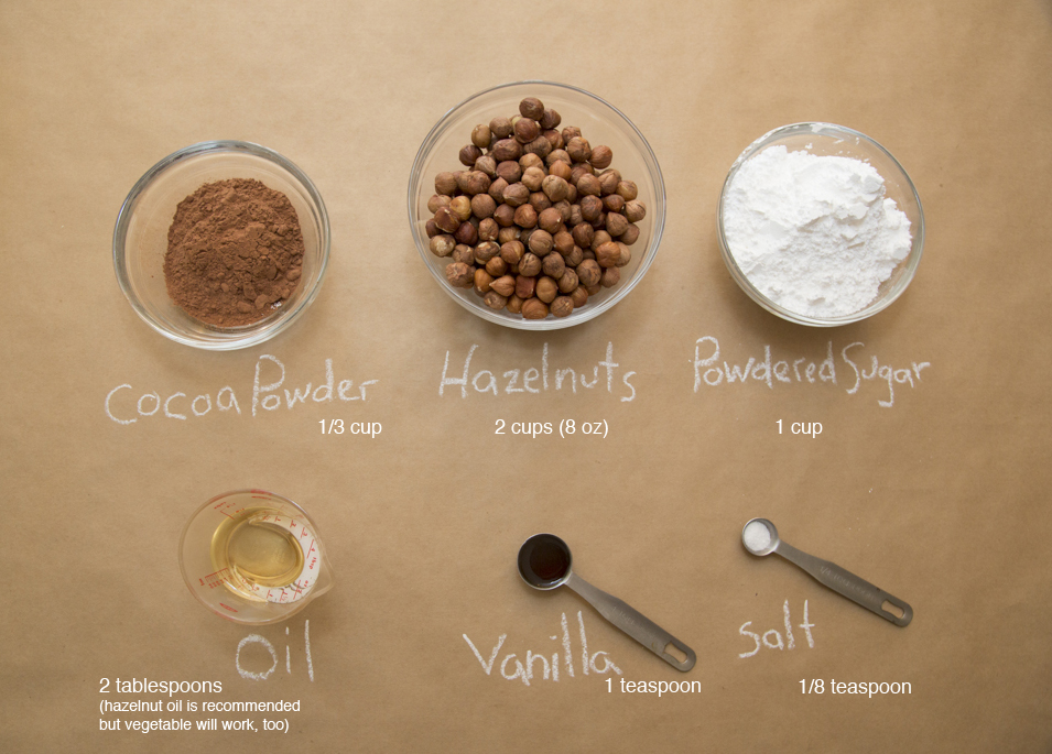 Ingredients for chocolate-hazelnut spread. Yields: About 11 oz. See more recipe notes at the bottomof this post.