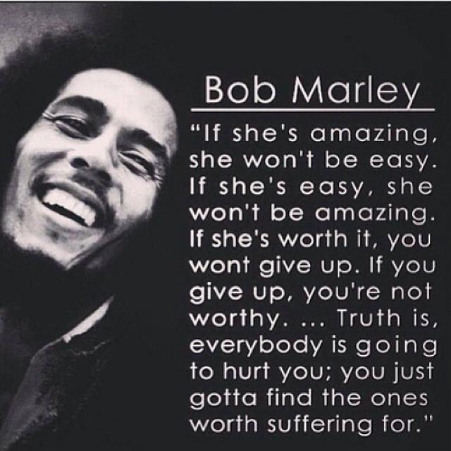 #BobMarley #quotes #EasyLikeSundayMorning #LionelRichie #Truth
