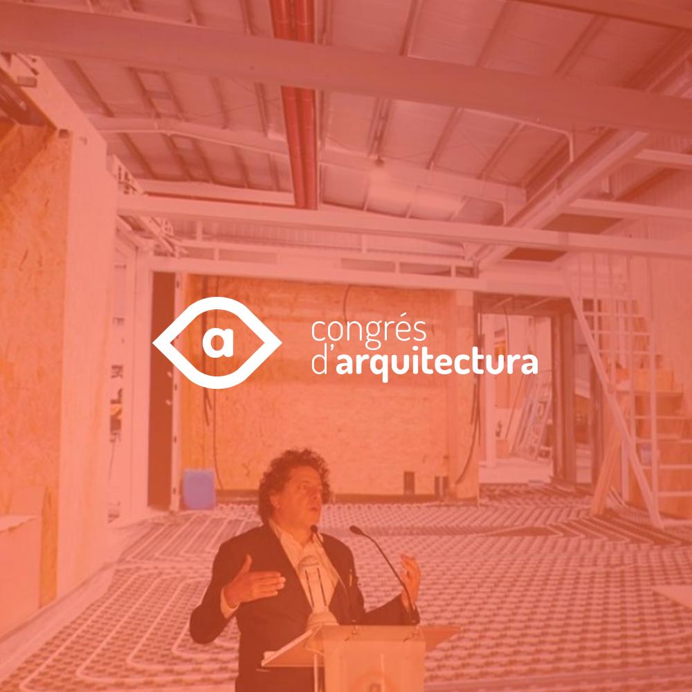 CONGRÉS D'ARQUITECTURA 2016 |   estrategia de comunicación y dirección de eventos