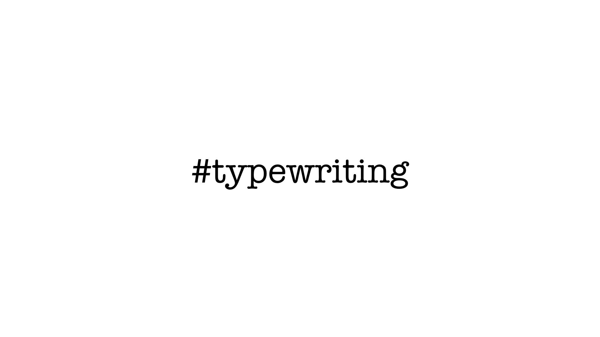 Medium Typewriting.001.jpeg