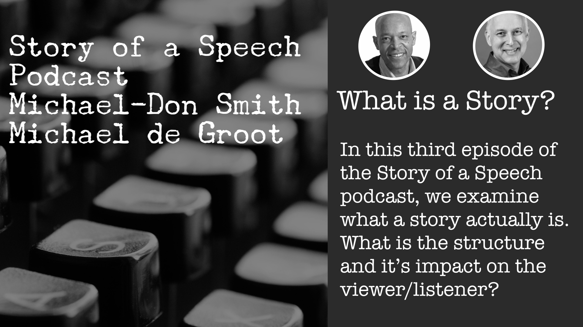 Story of a Speech Podcast - episode 0003.jpeg