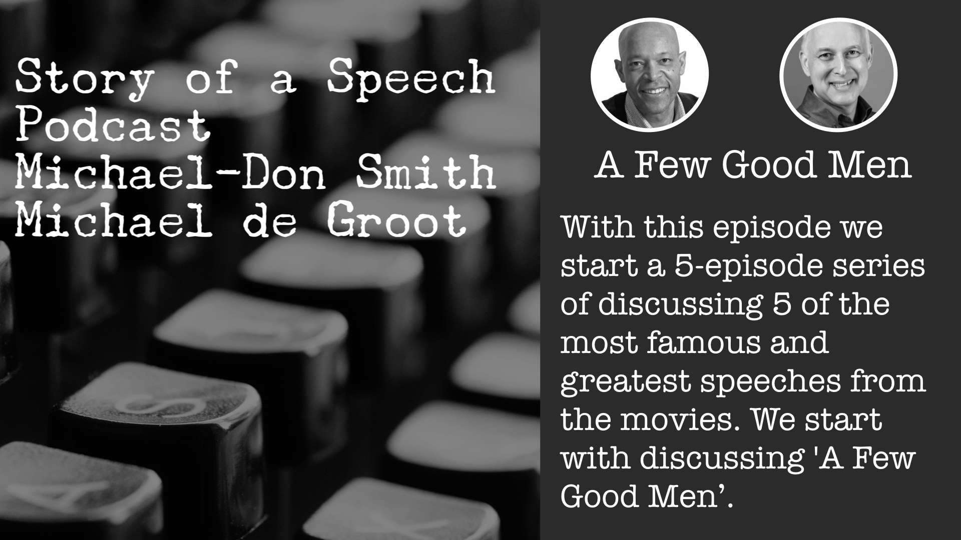 Story of a Speech Podcast - A Few Good Men.jpeg