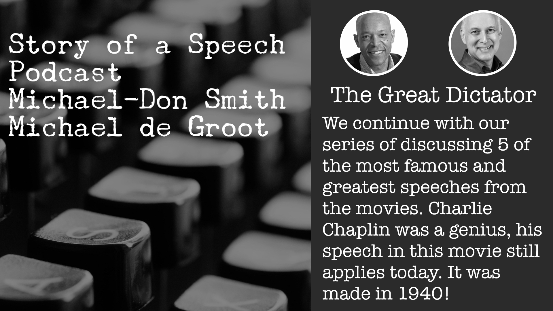 The Great Dictator - Story of a Speech Podcast.jpeg