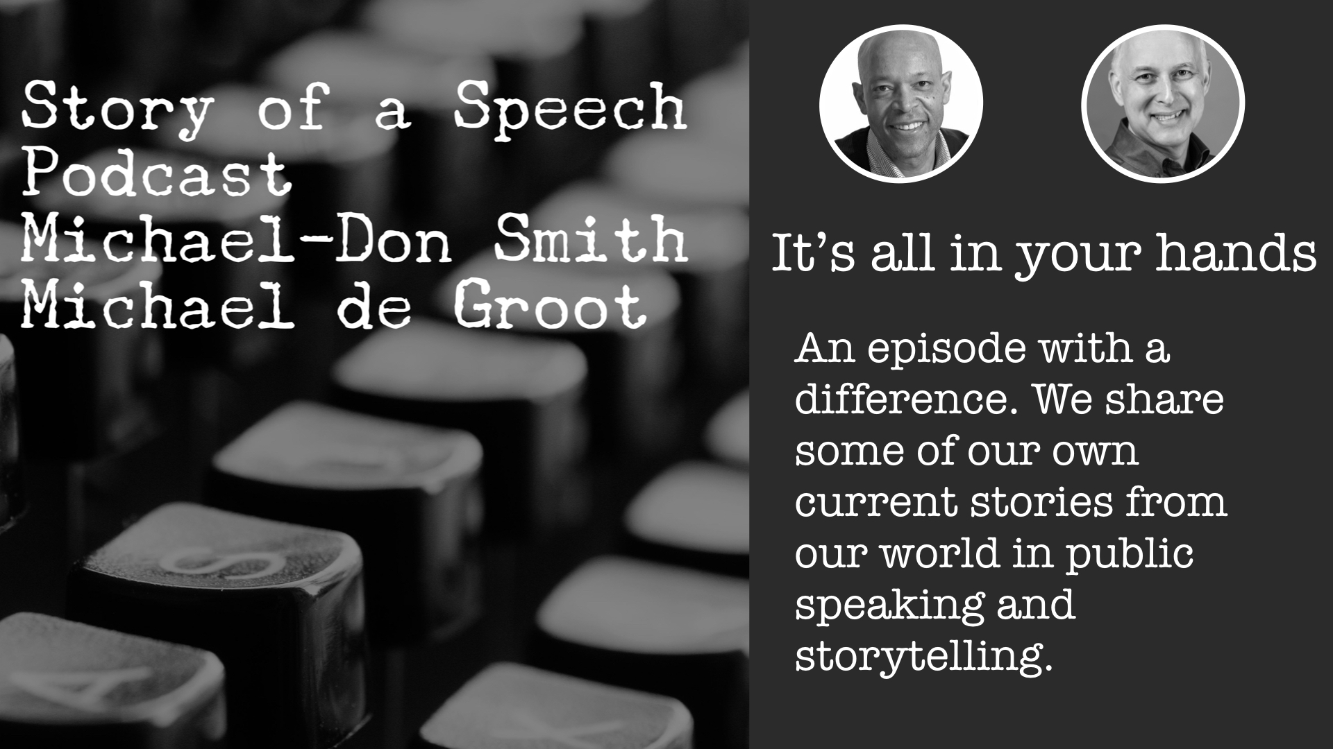 It's all in your hands - story of a speech podcast.jpeg