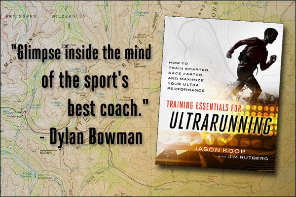 Jason Koop Dylan Bowman Ultrarunning