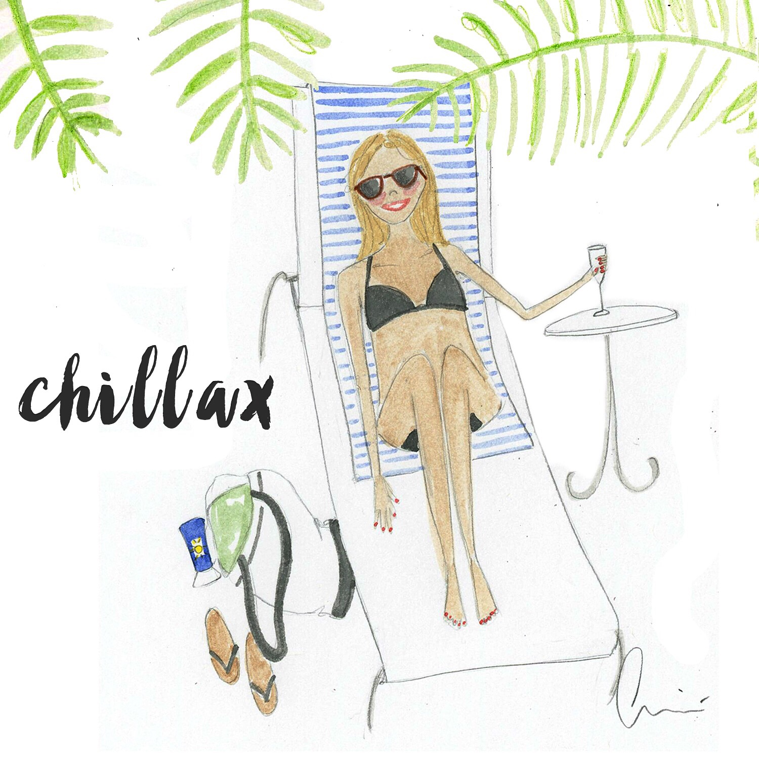 Chill-ax - To calm down and relax.