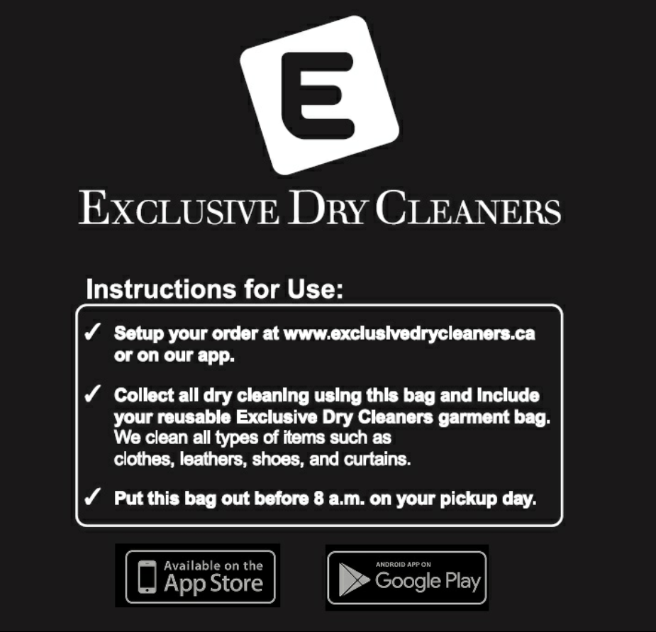 Get your own Exclusive Dry Cleaners Premium Grament Bag!! - Just trade in your dry cleaner's laundry bag from another cleaning company and we replace the laundry bag with our Exclusive Dry Cleaners Premium Laundry Bag. AND we will also give you $10 off your next order!Use promo code SWTCHBAG to redeem. Offer ends March 19, 2019.