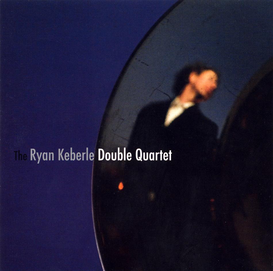 Ryan Keberle - Double Quartet