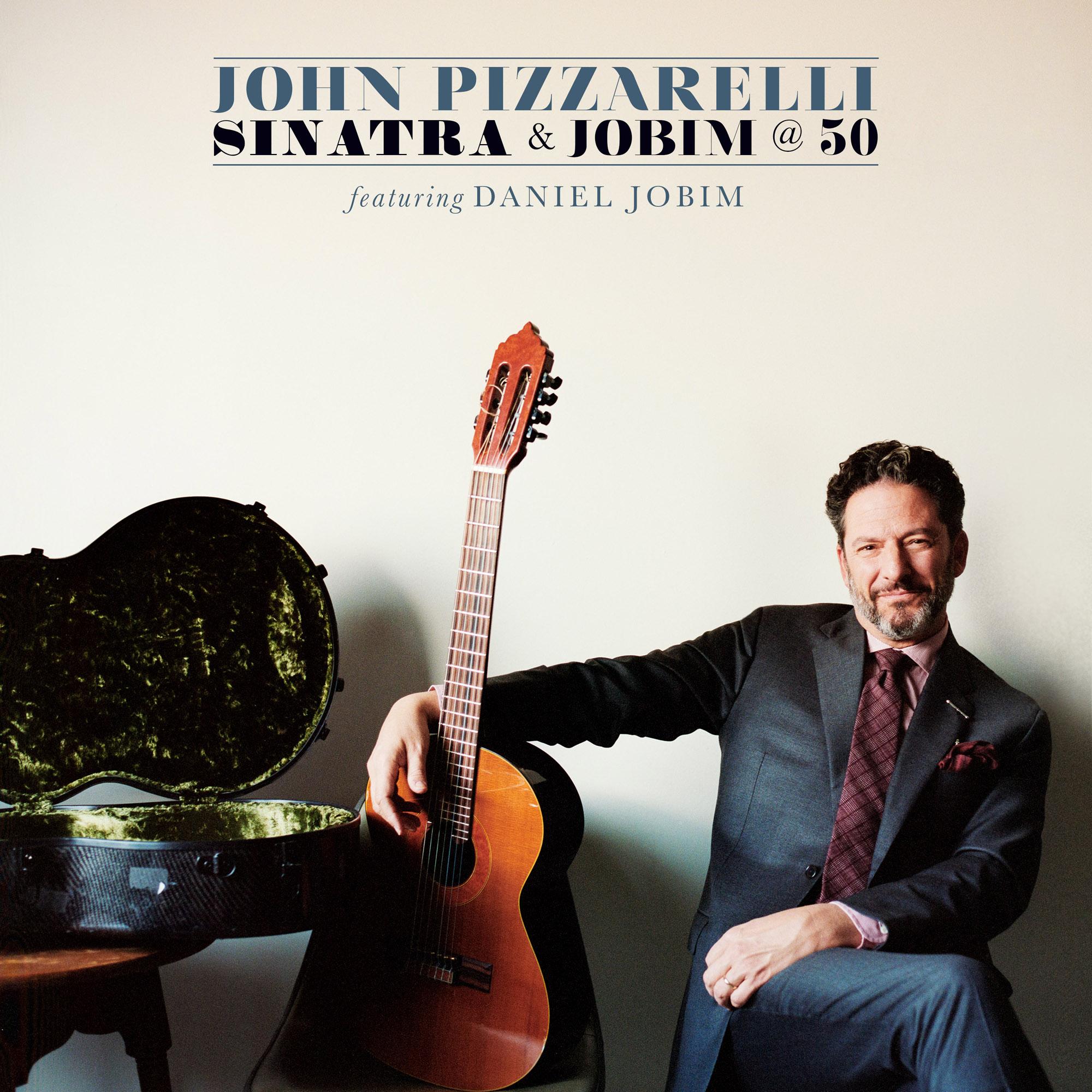 John Pizzarelli - Sinatra & Jobim @ 50