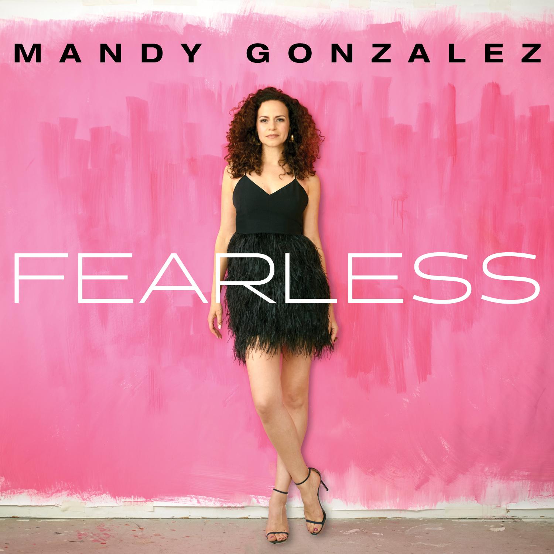 Mandy Gonzalez - Fearless