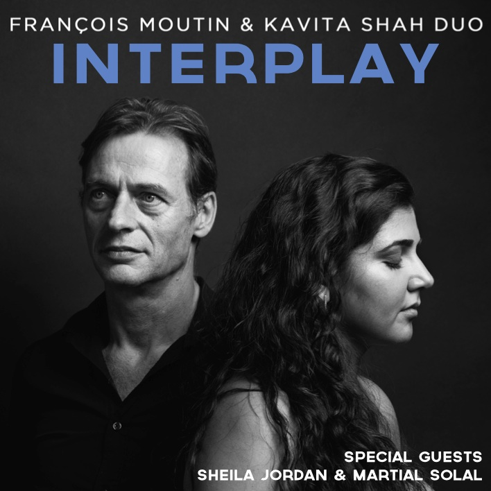 François Moutin & Kavita Shah -  Interplay